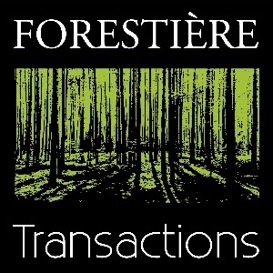 FORESTIERE TRANSACTIONS ®